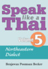 Speak Like a Thai Volume 5