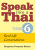Speak Like a Thai Volume 6